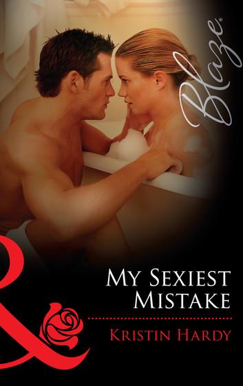 my sexiest mistake