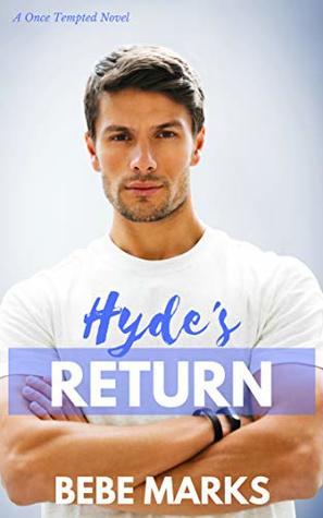 hyde's return