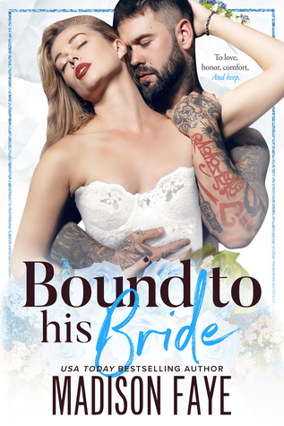 bound to his bride