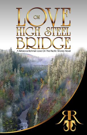 love on high steele bridge
